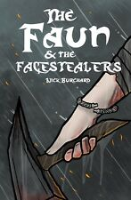 SIGNED: The Faun & the Facestealers (2018) Indie comic book by Nick Burchard