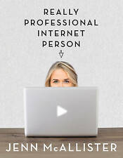 Jennxpenn: persona realmente profesional de Internet por Jenn McAllister (de Bolsillo, 20