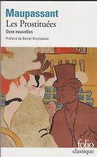 Guy de Maupassant - Les prostituées ( Nouvelles )  - Toulouse-Lautrec en couv.