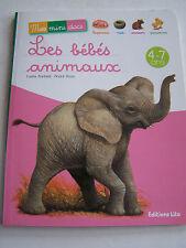 LIVRE ENFANTS . LES BEBES ANIMAUX , A PARTIR DE 4 ANS , TRES BON ETAT .
