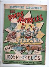 JOYEUSE LECTURE n°24. Les Pieds Nickelés 100% nickelés. 1958