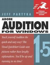 Visual QuickStart Guide: Adobe Audition 1. 5 for Windows by Peachpit Press