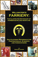 Millwater'S Farriery: Brand New Horse Shoeing and Hoof Care Book Trade Paperback