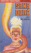 C1 Jack WILLIAMSON - SANG DORE Weird Tales EO Epuise GOLDEN BLOOD