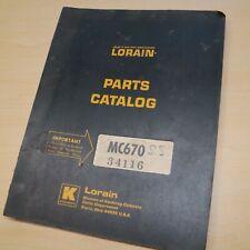 LORAIN MC-670 Truck Moto-Crane Parts Book Manual Catalog list spare lattice boom