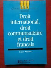 Ronny Abraham - Droit international, droit communautaire et droit français