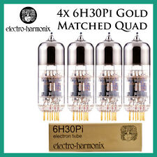 New 4x Electro Harmonix Gold 6H30Pi | Matched Quad / Quartet / Four Tubes | EH