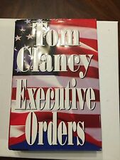 Tom Clancy - Executive Orders - 1st Edition/1st Printing