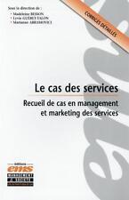 le cas des services   recueil de cas en management et marketing des services   c
