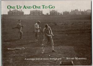 One Up & One to Go Nostalgic Look Classic Scottish Golf S Marshall Signed 1st
