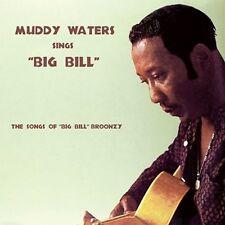 CD MUDDY WATERS SINGS THE SONGS OF BIG BILL BROONZEY TELL ME BABY HEY HEY MOPPER