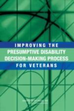 Improving the Presumptive Disability Decision-Making Process for Veterans by In