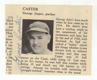 George Caster Cut Signature! Autograph! Philadelphia Athletics! St. Louis Browns