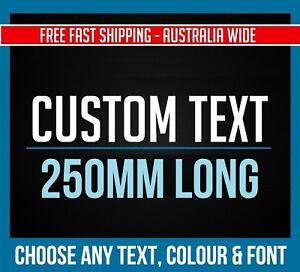 CUSTOM STICKER Vinyl Decal 250mm Long Text Colour & Font Lettering Business Shop