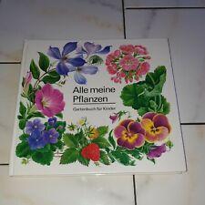 Alle meine Pflanzen Gartenbuch für Kinder Elisabeth Manke sehr gut erhalten