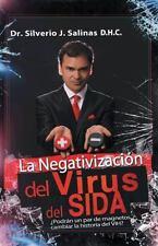 La Negativizacion Del Virus Del Sida : Podran un Par de Magnetos Cambiar la...
