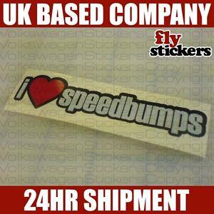 I Love Speedbumps Sticker SMALL 100x22mm