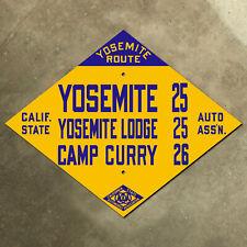CSAA Yosemite Lodge National Park Camp Curry highway road sign California