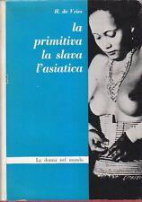 LA PRIMITIVA LA SLAVA L ASIATICA di H. de Vries 1962 Rosso & Nero edizioni
