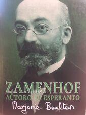 Zamenhof, aŭtoro de Esperanto. Marjorie Boulton. 2017