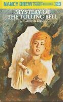 The Mystery of the Tolling Bell (Nancy Drew Mystery Stories, No 23) by Carolyn