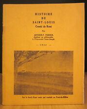 HISTOIRE DE SAINT-LOUIS, COMTE DE KENT. PAR ARTHUR P.  POIRIER.