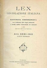 LEX - LEGISLAZIONE ITALIANA - 1945 - LUGLIO-DICEMBRE