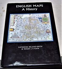 ENGLISH MAPS a history by C Delano-Smith, British Library Studies in Map History