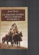 Le grand storia indiens d'Amérique - Pictet Jean - 2000