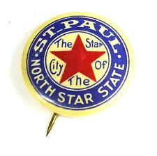 New listing Vintage North Star State St. Paul Pinback The Star City Advertising Pin