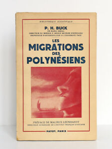 Les Migrations des Polynésiens, Peter H. BUCK. Préface M. LEENHARDT. Payot 1952