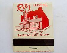 VINTAGE SCARCE UNSTRUCK MATCHBOOK RITZ HOTEL SASKATOON TORN DOWN IN 1985