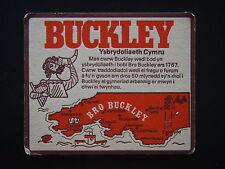 BUCKLEY YSBRYDOLIAETH CYMRU COASTER