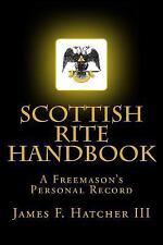 Scottish Rite Handbook, Paperback by Hatcher, James F., III, ISBN 1505338638,...