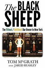 The Black Sheep : The Fittest / Unfittest Bar Owner in New York by Jared...