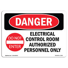 OSHA Danger Sign - Electrical Control Room | Heavy Duty Sign or Label