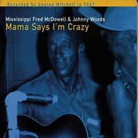 FRED MCDOWELL - Mama Says Im Crazy [CD]