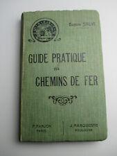 GUIDE PRATIQUE DES CHEMINS DE FER Eugène Salvi 1910 Farjon Livre ancien Trains