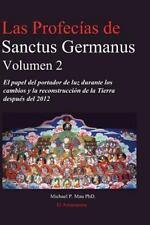 Las Profecias de Sanctus Germanus Volumen 2 by Michael P. Mau (2006, Paperback)