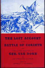 The Lost Account of the Battle of Corinth and the Court Martial of Gen. Van Dorn