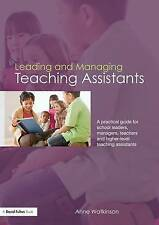 Leading and Managing Teaching Assistants: A Practical Guide for School Leaders,
