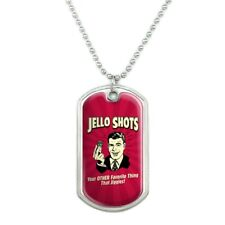 Dog Tag Pendant with Chain Jello Shot Other Favorite Thing Jiggles
