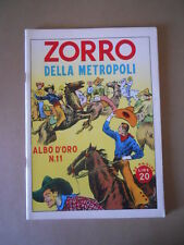 ALBI D'ORO n°11 1946 Zorro della Metropoli  Ristampa  [G754] Ottimo