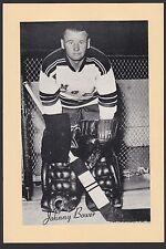 1945-1964 Beehive Group II 2 Hockey Johnny Bower Goalie New York Rangers HOF