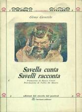 Savella cunta Rurici Rumanze - Savelli racconta Dodici Fiabe - Bertani Editore