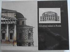 Volume 1°Gli artisti italiani in Russia: Gli architetti a Mosca e nelle province