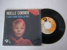 EP 45 TOURS VINYL 4 TITRES , NOELLE CORDIER , IL DOIT FAIRE BEAU  , VG - / VG -