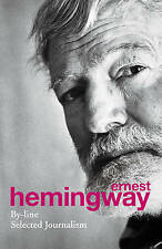 By-Line by Ernest Hemingway (Paperback, 2013)
