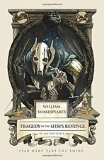 William Shakespeare's Tragedy Of The Sith's Revenge by Ian Doescher (Hardback, 2015)
