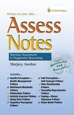 Assess Notes: Nursing Assessment and Diagnostic Reasoning for Clinical Practice
